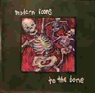 To the Bone by the Modern Icons Band